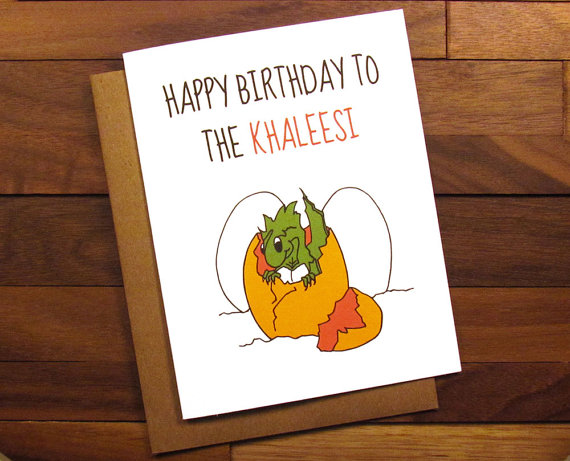 Need To Find A Birthday Card For The Mother Of Dragons Heres Cute One By Painted Kitchen